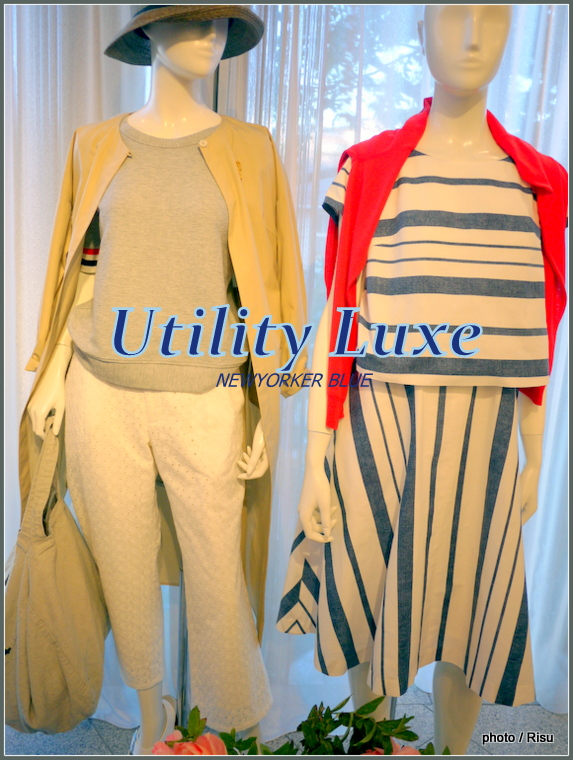4月 Utility LuxeNEWYORKER BLUE Spring&Summer collection2017